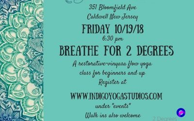 Breathe for 2 Degrees Fundraiser, 10/19, 6:30pm