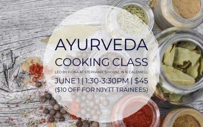Ayurveda Cooking Class & Party, at Stephanie's House, North Caldwell
