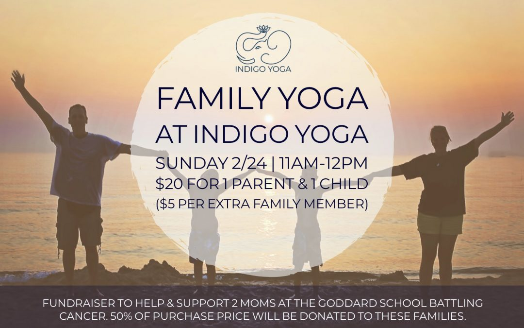 Family Yoga Fundraising Event at Indigo Yoga at 351 Bloomfield Ave, Caldwell