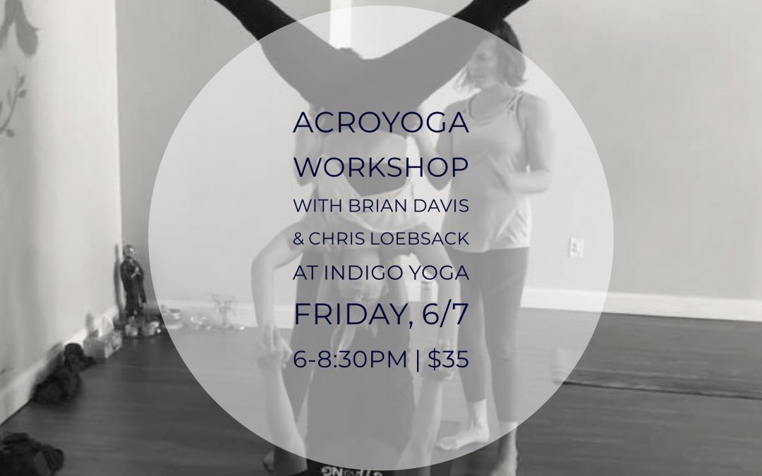 Acro Yoga Workshop at Indigo Yoga, 351 Bloomfield Avenue