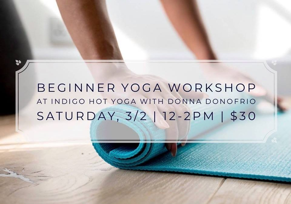 Beginner Yoga Workshop at Indigo Hot, 555 Passaic Avenue