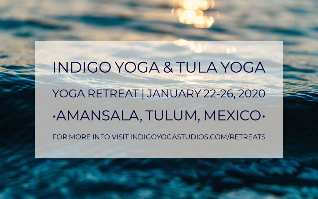 4-Night All Inclusive Yoga Retreat to Amansala in Tulum, Mexico with Indigo Yoga & Tula Yoga