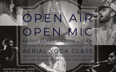 Open Air, Open Mic (Aerial Yin Artist Share/Listen) at Indigo Yoga, 351 Bloomfield Ave  with Daniel Stern
