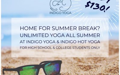 Attention High School and College Students – Sign up to take Unlimited Yoga All Summer Long!