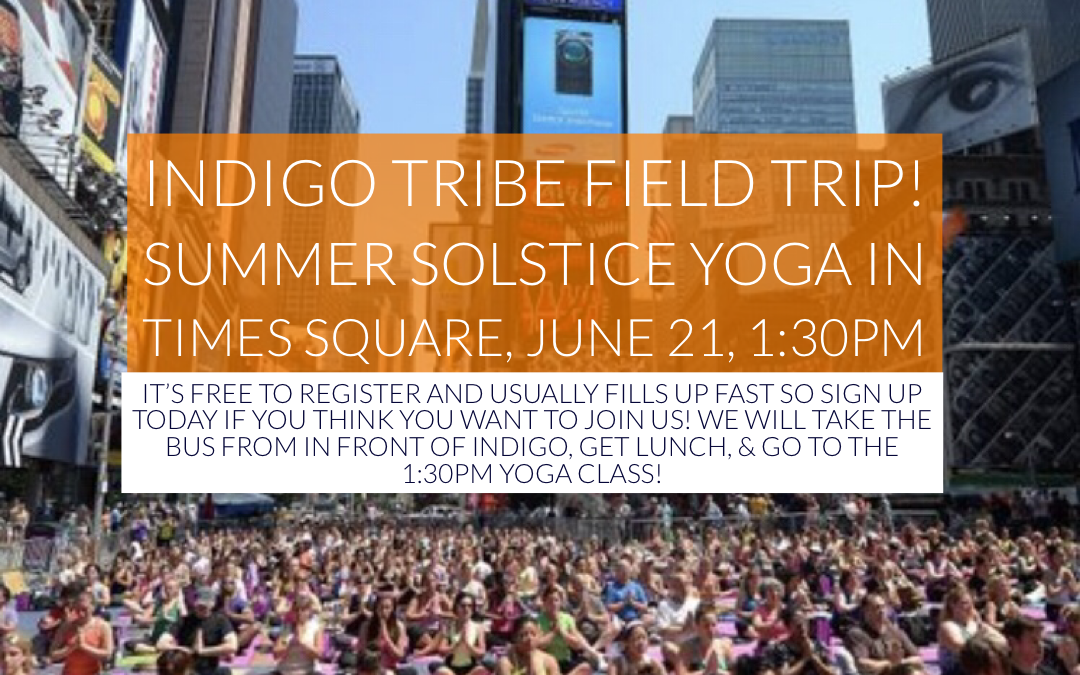 Join the #IndigoTribe in Times Square, NYC for the Summer Solstice
