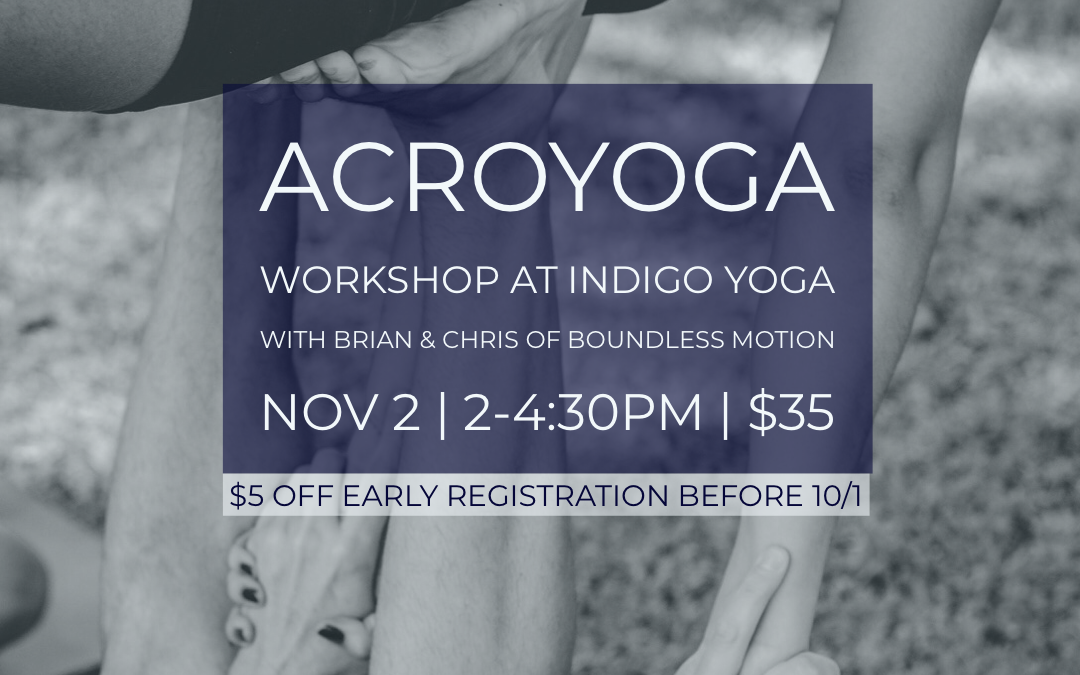Acro Yoga Workshop (at indigo Yoga, 351 Bloomfield Ave)