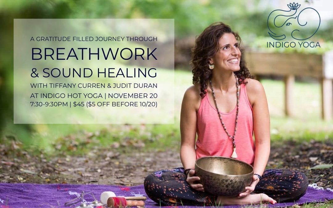 Grateful Breathwork and Sound Healing, at Indigo Hot Yoga, 555 Passaic Ave