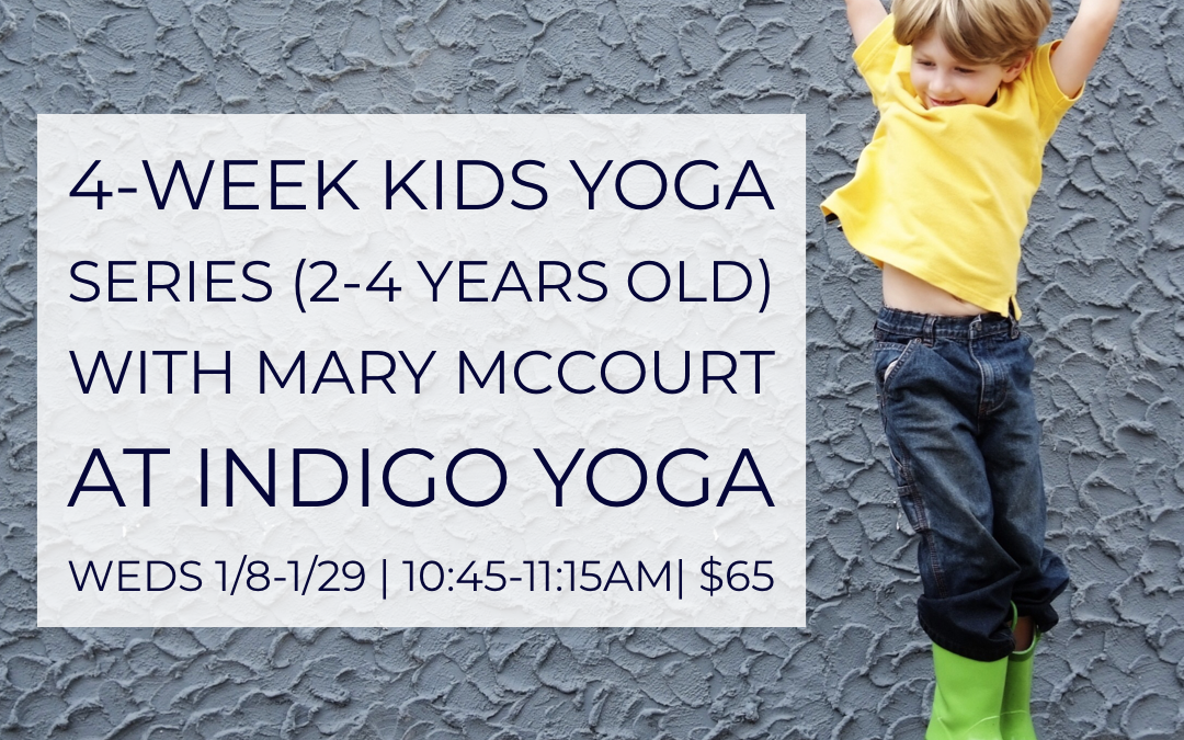 4-Week Kids Yoga (2-4 years old) at Indigo Yoga 351 Bloomfield Avenue, Caldwell