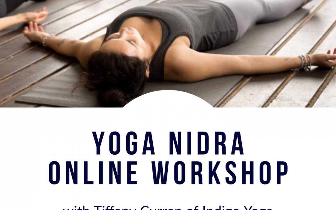 Online Yoga Nidra Workshop with Tiffany Curren