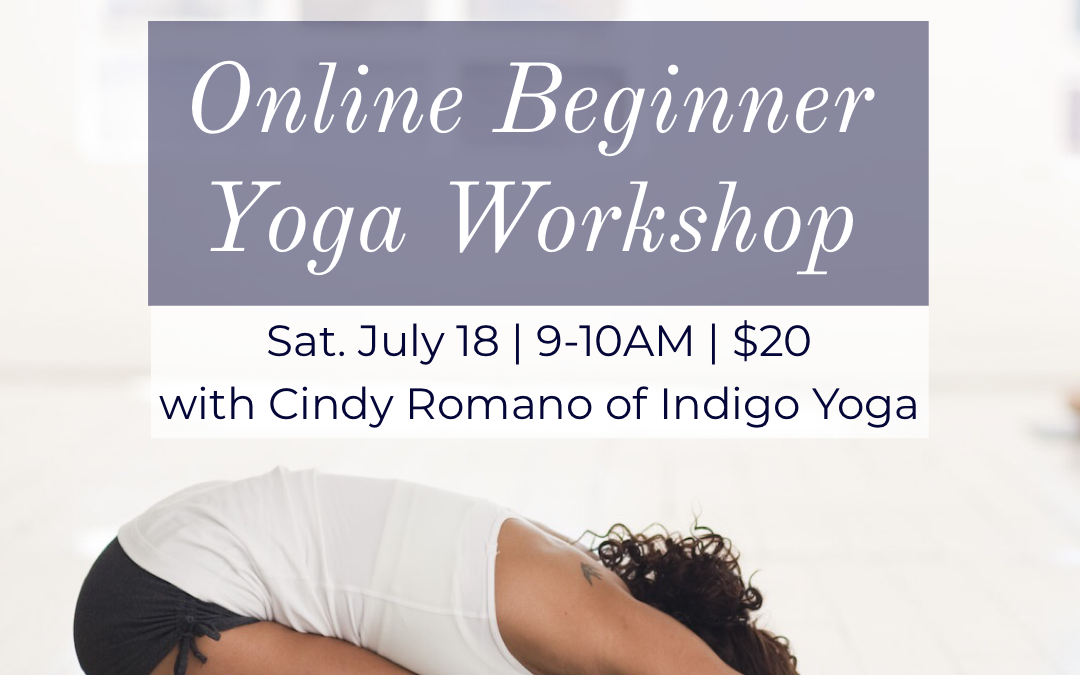Online Beginner Yoga Workshop with Cynthia Romano