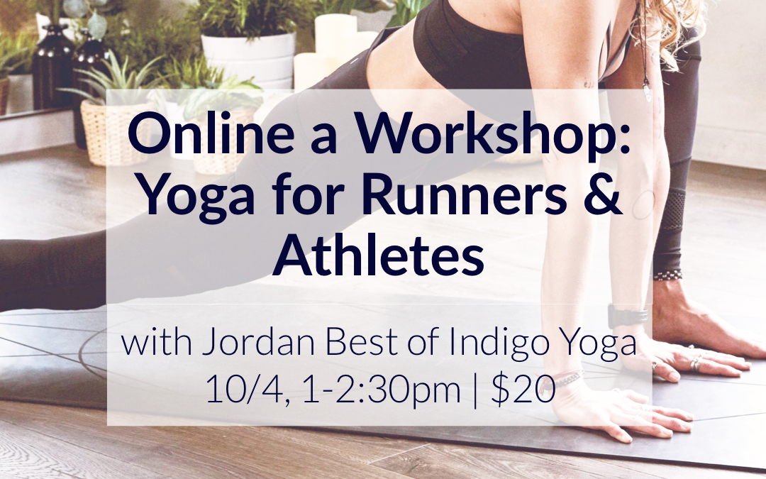 Online Workshop: Yoga for Runners & Athletes with Jordan Best