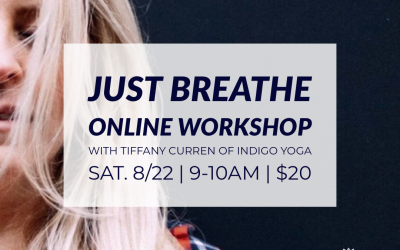 Online Workshop: Just Breathe with Tiffany Curren