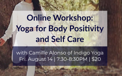 Online VIrtual Workshop: Yoga for Body Positivity & Self Care with Camille Alonso