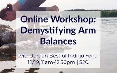 Online Virtual Workshop: Demystifying Arm Balances with Jordan Best