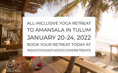January 20 – 24, 2022: 4-Night All-Inclusive Yoga Retreat to Tulum, Mexico